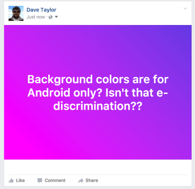 How can my Facebook updates have a color background? - Ask Dave Taylor