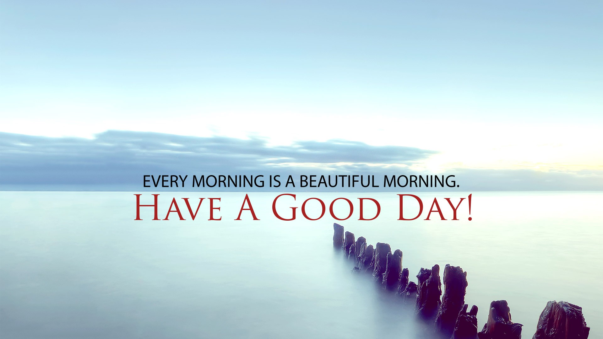 Fullsize Of Have A Great Day Quotes