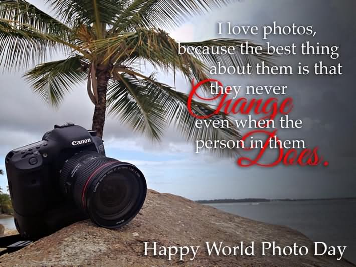 50 Most Wonderful World Photography Day Wish Pictures And