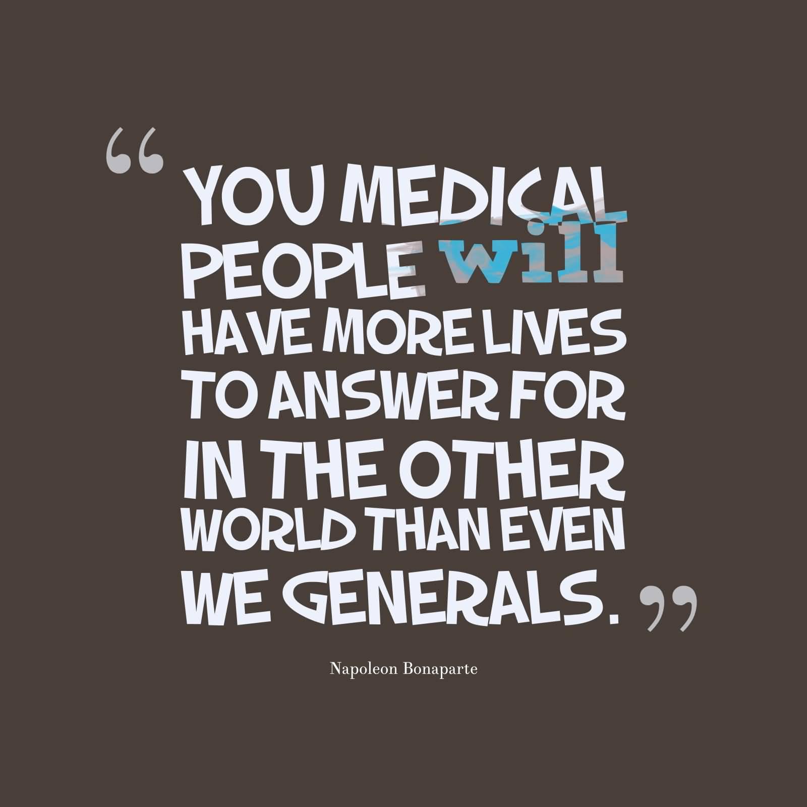 Napoleon Bonaparte Quote Wallpaper 64 Best Medicine Quotes And Sayings