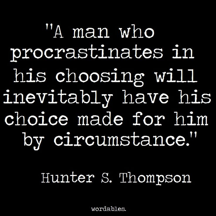 63 Best Procrastination Quotes And Sayings - quotes about procrastination