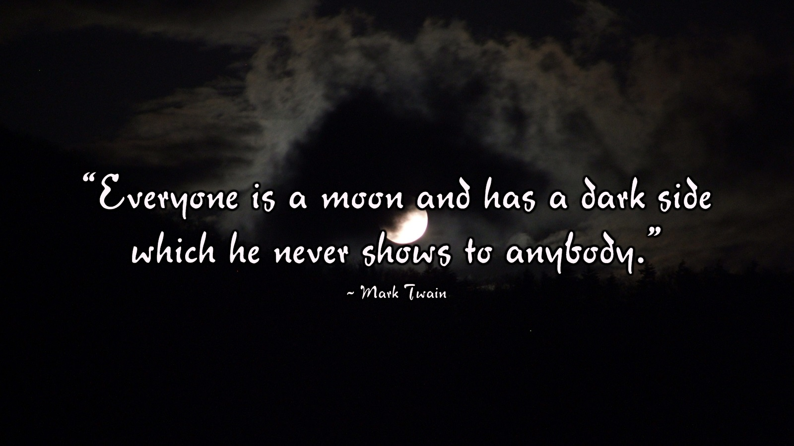 Book Quote Wallpaper Edgar Allan Poe Everyone Is A Moon And Has A Dark Sight Which He Never