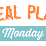 Meal Plan Monday #51