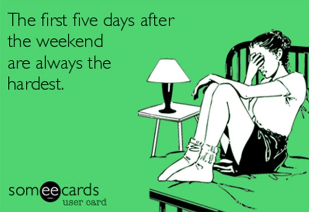 someecard-weekends