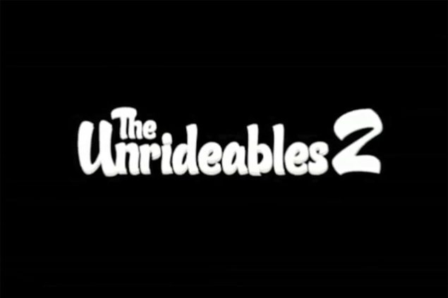 Watch: The Unrideables 2 unrideables 2 635x423