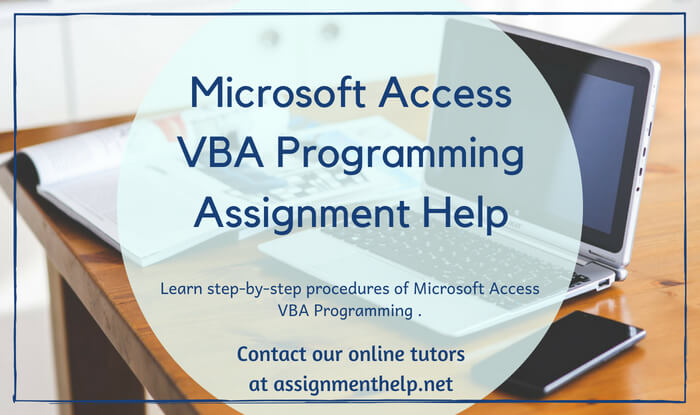 Microsoft Access VBA Programming Excel VBA Programming Assignment Help