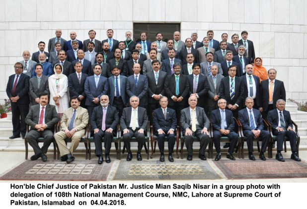 Hon'ble Chief Justice of Pakistan Mr. Justice Mian Saqib Nisar in a group photo with delegation of 108th National Management Course, NMC, Lahore at Supreme Court of Pakistan, Islamabad today i.e. 04.04.2018.