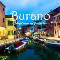 One Day in Burano Island: What to See on the Lace Island of Venice