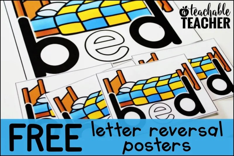 Letter Reversals - A Teachable Teacher