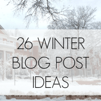 26 Winter Blog Post Ideas