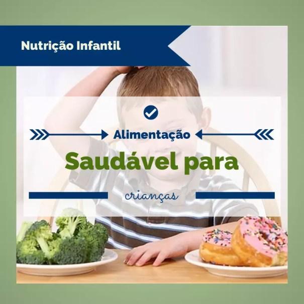 2   Incríveis Dicas de Alimentação Saudável para Crianças   saude e alimentos  | Atividades para Educacao Infantil
