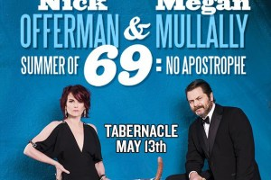 Win Tickets to Nick Offerman & Megan Mullally Summer of 69: No Apostrophe @ Tabernacle 5/13!