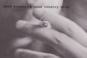CD Review: Kevn Kinney & The Golden Palominos — A Good Country Mile