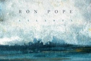 CD Review: Ron Pope — Atlanta; Playing Vinyl, April 28