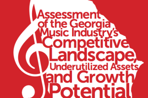 GMP Releases White Paper Identifying Challenges and Opportunities Facing Georgia's Music Industry