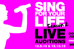 Sing For Your Life Season 2: Live Auditions Part 1 Thursday, December 5th!