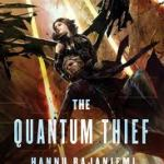 Review | The Quantum Thief by Hannu Rajaniemi