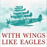 Review | With Wings Like Eagles: A History of the Battle of Britain by Michael Korda