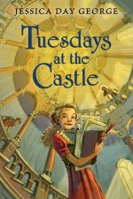 Review | Tuesdays at the Castle by Jessica Day George