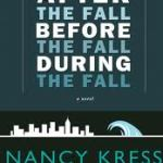 Review | After the Fall, Before the Fall, During the Fall by Nancy Kress