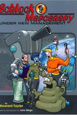 Review | Schlock Mercenary: Under New Management by Howard Tayler
