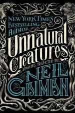 Unnatural Creatures Neil Gaiman