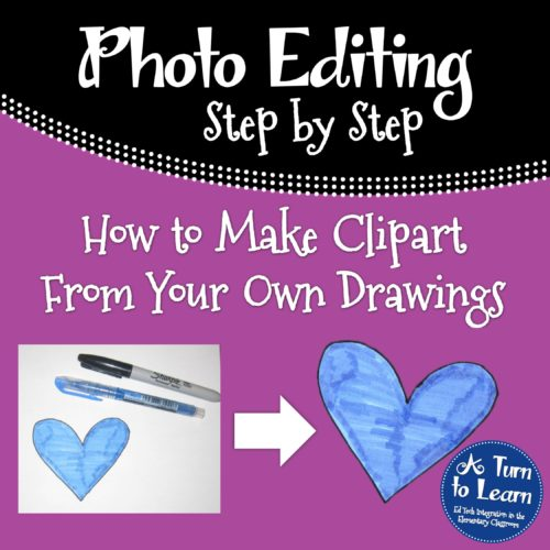 How to Make Clipart From Your Own Drawings! \u2022 A Turn to Learn
