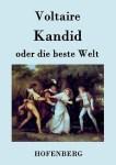 Kandid oder die beste Welt by Voltaire