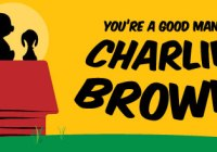 Auditions in Escondido, You're A Good Man Charlie Brown