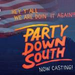 "Casting Wild Southern Folks for New Reality Show ""Welcome To The South"""
