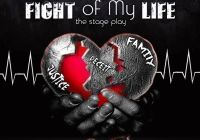 """Fight of My Life"" Stage Play"