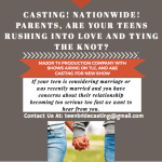 Reality Show Casting Call for Teens Nationwide Who Are Rushing To Tie The Knot