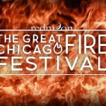 The Great Chicago Fire Festival 2015 – Auditions for Dancers, Singers and Street Performers