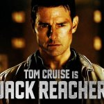 'Jack Reacher 2′ Filming in LA Casting Call for Extras & Featured Extras
