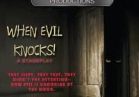 When Evil Knocks