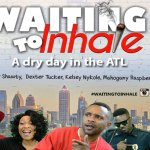 """Auditions for Comedy """"Waiting To Inhale The Movie"""" Speaking Roles in Atlanta"""