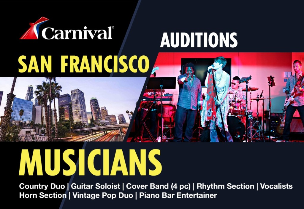 Auditions In San Francisco Bay Area For Carnival Cruises Singers And Musicians Auditions Free
