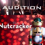 "Ballet Auditions for Kids, Teens and Adults in Riverside ""The Nutcracker"""