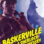 "Theater Auditions in Winston-Salem, NC for Lead Roles in ""Baskerville: A Sherlock Holmes Mystery"""