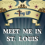 "Atlanta Auditions for Stage Play ""Meet Me in St. Louis"" All Ages 6 to 90"