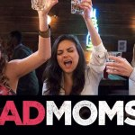 "Casting Call for ""Bad Moms 2″ in Atlanta"