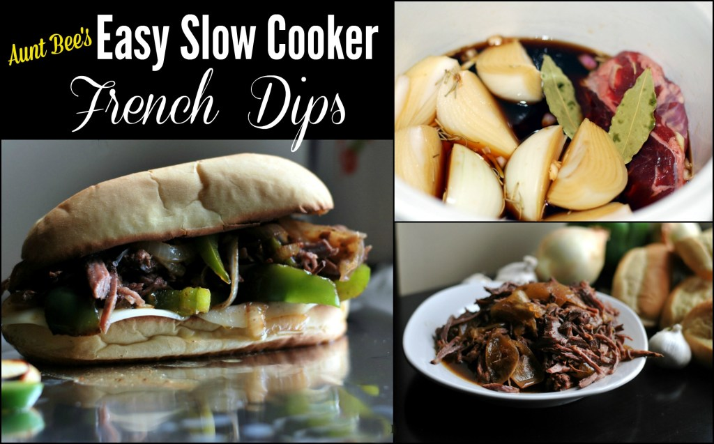 Easy Slow Cooker French Dips | Aunt Bee's Recipes