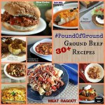 #PoundOfGround 30+ Ground Beef Recipes
