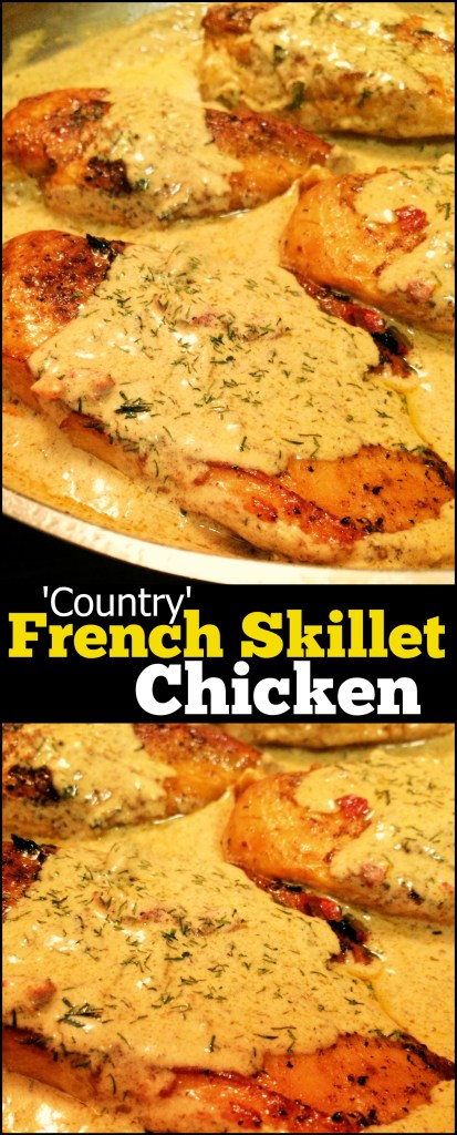'Country' French Skillet Chicken | Aunt Bee's Recipes