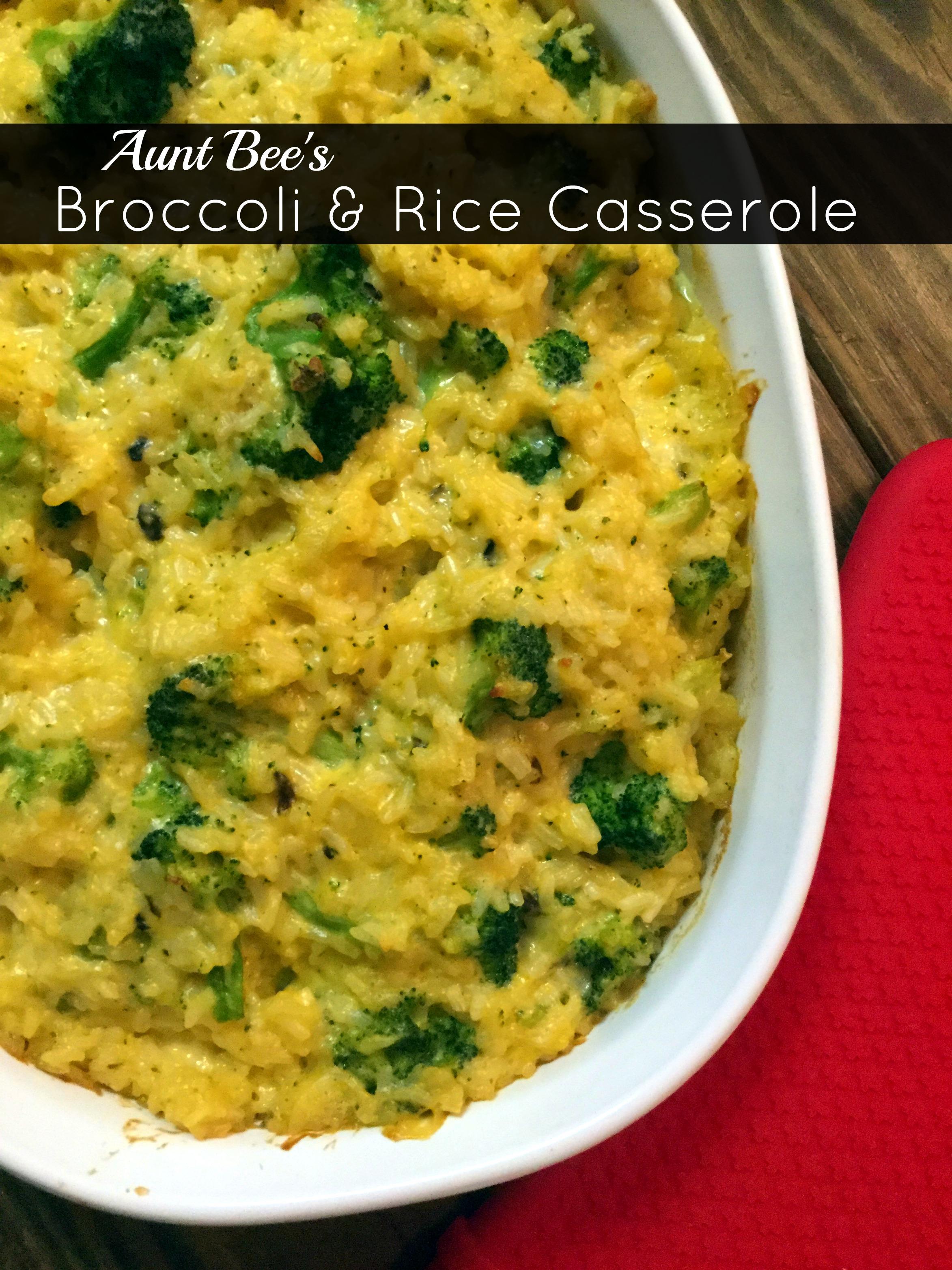Broccoli & Rice Casserole | Aunt Bee's Recipes