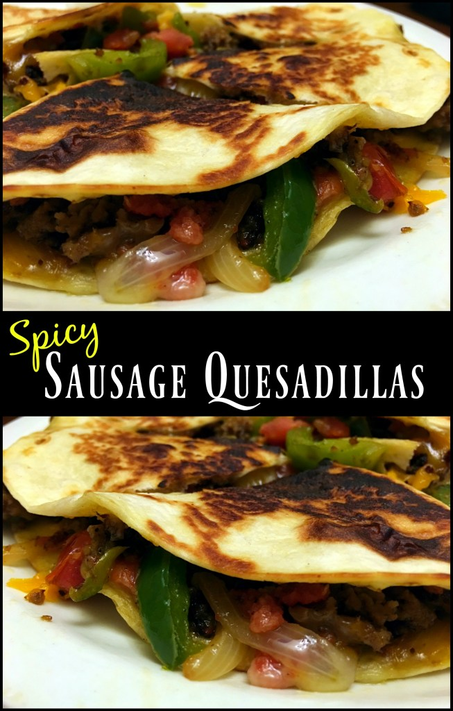 Spicy Sausage Quesadillas | Aunt Bee's Recipes