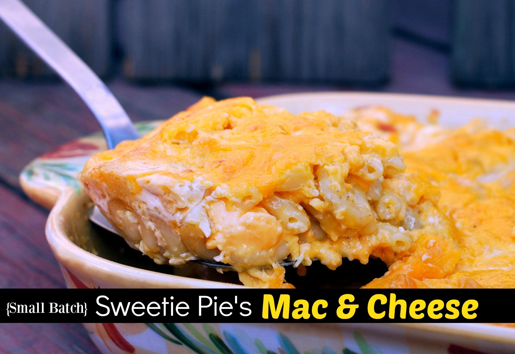 [Small Batch] Sweetie Pie's Mac & Cheese