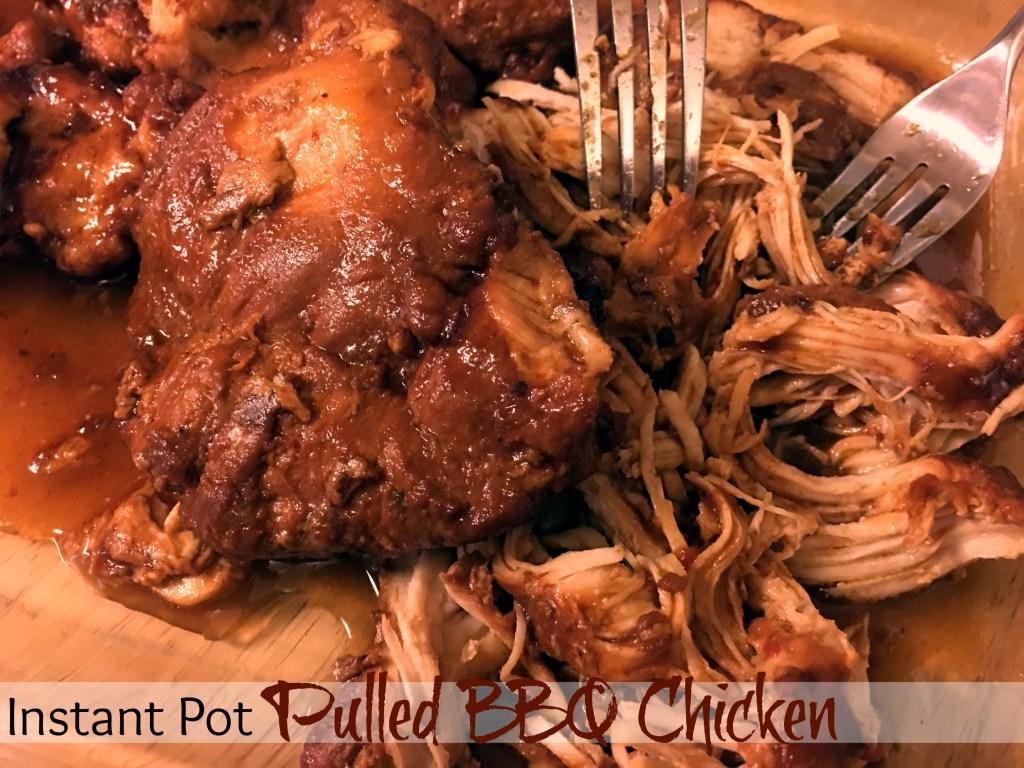Instant pot pulled bbq chicken aunt bee 39 s recipes for Chicken recipes for the instant pot