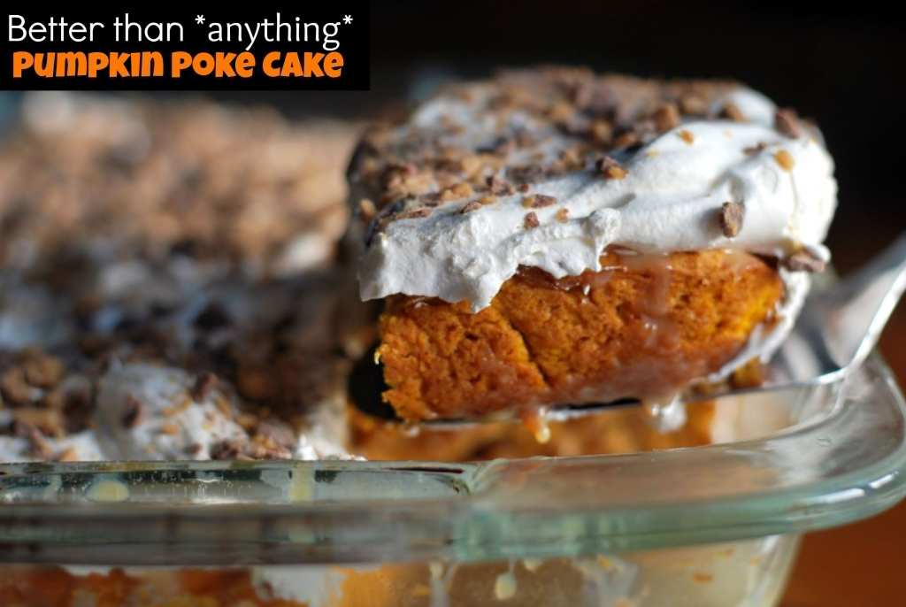 Better Than Anything Pumpkin Poke Cake | Aunt Bee's Recipes