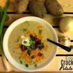 Easy Crock Pot Potato Soup